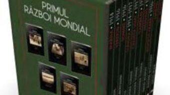 Cartea Set Primul razboi mondial (10 Volume) (download, pret, reducere)