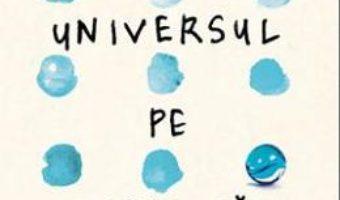 Cartea Universul pe umerii tai – Jennifer Niven (download, pret, reducere)