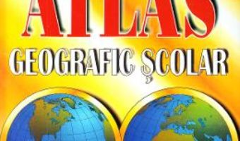 Cartea Atlas geografic scolar – Eustatiu C. Gregorian, Victor Dumitrescu (download, pret, reducere)