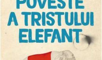 Cartea Dulcea poveste a tristului elefant – Diana Adamek (download, pret, reducere)