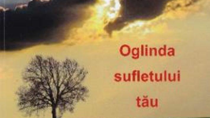 Cartea Oglinda sufletului tau – Adrian N. Plescau (download, pret, reducere)