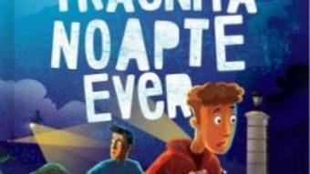 Cartea Cea mai traznita noapte ever – Dave Barry (download, pret, reducere)