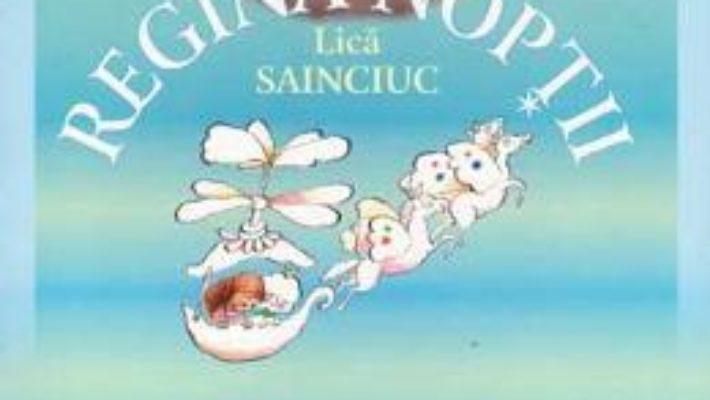 Cartea Regina Noptii – Lidia Hlib (download, pret, reducere)