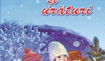 Cartea Colinde si uraturi (download, pret, reducere)