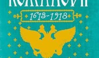 Cartea Romanovii 1613-1918 – Simon Sebag Montefiore (download, pret, reducere)