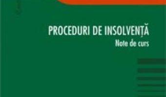 Cartea Proceduri de insolventa – Andreea-Teodora Stanescu (download, pret, reducere)