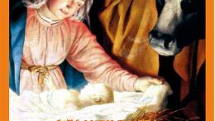 Cartea Traditii legate de Nasterea Domnului – A. Pascu (download, pret, reducere)