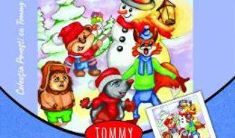 Cartea Tommy la colindat – Dorin Bujdei (download, pret, reducere)