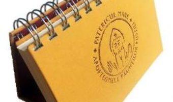 Cartea Patericul Mare. Un cuvant pentru fiecare zi a anului din intelepciunea pustiei (download, pret, reducere)