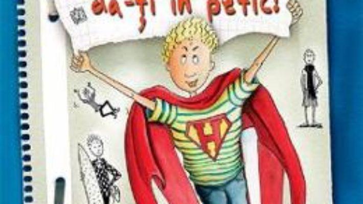 Cartea Hugo, da-ti in petic! – Sabine Zett (download, pret, reducere)