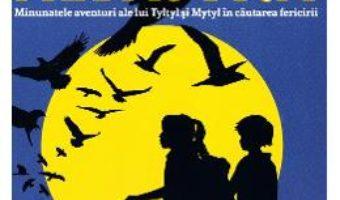 Cartea Pasarea albastra – Georgette Leblanc (download, pret, reducere)