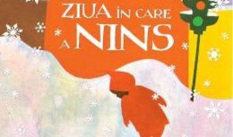 Cartea Ziua in care a nins – Ezra Jack Keats (download, pret, reducere)