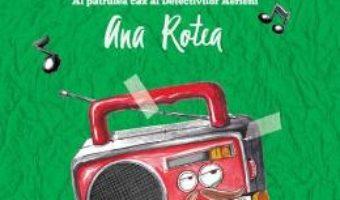 Cartea Dosarul Graffiti – Ana Rotea (download, pret, reducere)