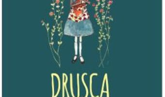 Cartea Drusca. Povesti de la marginea padurii – Otilia Teposu (download, pret, reducere)