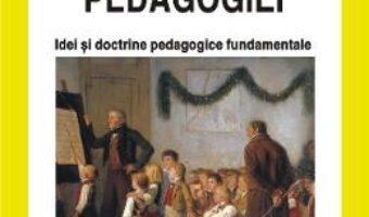 Cartea Istoria pedagogiei – Constatin Cucos (download, pret, reducere)