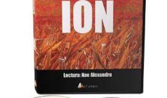 Cartea Audiobook. Ion – Liviu Rebreanu (lectura: Nae Alexandru) (download, pret, reducere)