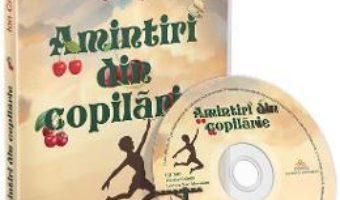 Cartea Audiobook. Amintiri din copilarie. Lectura: Nae Alexandru (download, pret, reducere)