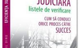 Cartea Eficienta judiciara: Listele de verificare – Mihail Dinu (download, pret, reducere)