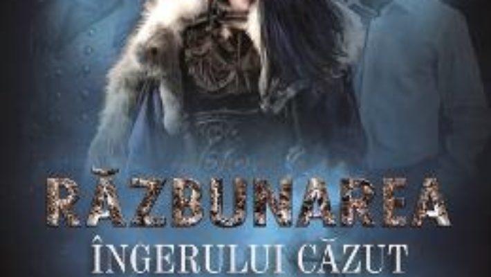 Cartea Stele intunecate vol 2. Razbunarea ingerului cazut – Eliza Mazilu (download, pret, reducere)