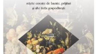 Cartea Carte de bucate boieresti – Mihail Kogalniceanu, Kostache Negruzzi (download, pret, reducere)