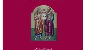 Cartea Faptele apostolilor – Evanghelistul Luca. Noul Testament – Cristian Badilita (download, pret, reducere)