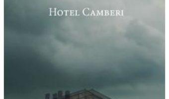 Cartea Hotel Camberi – Angela Baciu (download, pret, reducere)