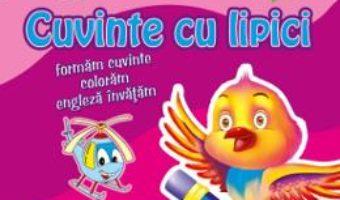 Cartea Cuvinte cu lipici Pasare (download, pret, reducere)