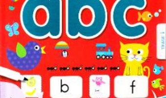 Cartea Sa invatam alfabetul: ABC – Scrii si stergi (download, pret, reducere)