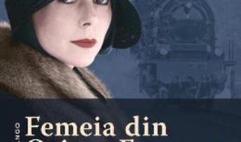 Cartea Femeia din Orient Express – Lindsay Jayne Ashford (download, pret, reducere)