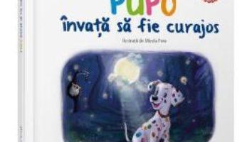 Cartea Pupo invata sa fie curajos – Mirabela Les (download, pret, reducere)