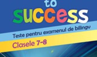 Cartea Pathway to success Clasele 7-8 – Loredana Ivan (download, pret, reducere)