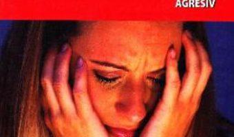 Cartea Modalitati de crestere a stimei de sine la adolescentii care prezinta comportament agresiv – Angela Sbanca (download, pret, reducere)