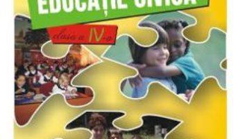Cartea Educatie Civica Clasa a 4-a Caiet – Marinela Chiriac, Mariana-Cerasela Popa (download, pret, reducere)