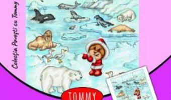Cartea Tommy la Polul Nord – Dorin Bujdei (download, pret, reducere)