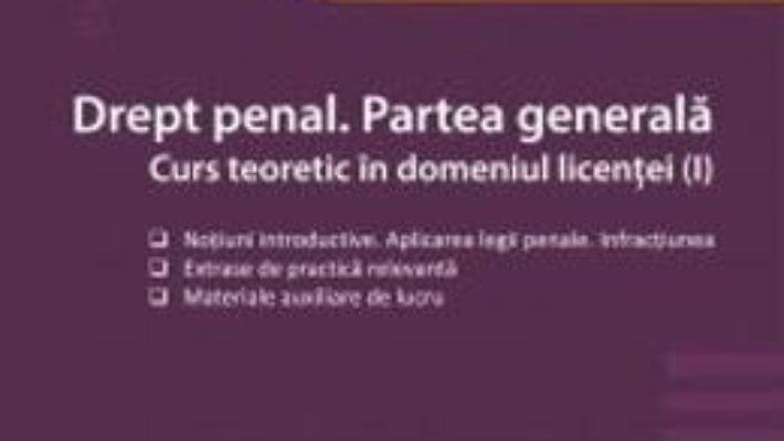 Cartea Drept penal. Partea generala – Maria-Ioana Marculesc-Michinici, Mihai Dunea (download, pret, reducere)