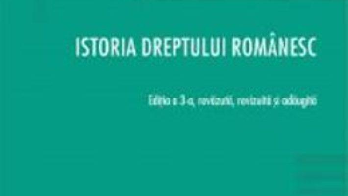 Cartea Istoria dreptului romanesc Ed.3 – Manuel Gutan (download, pret, reducere)