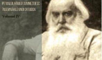 Cartea Pe malul raului dumnezeiesc. Vol. 4 – Serghei Nilus (download, pret, reducere)
