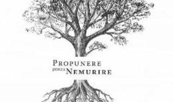 Cartea Propunere pentru nemurire – Viorel Grigore (download, pret, reducere)