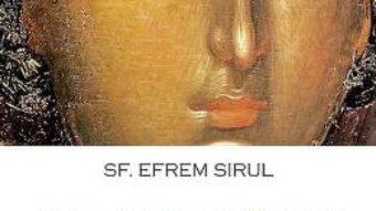Cartea Carte de rugaciuni catre Maica Domnului – Sf. Efrem Sirul (download, pret, reducere)