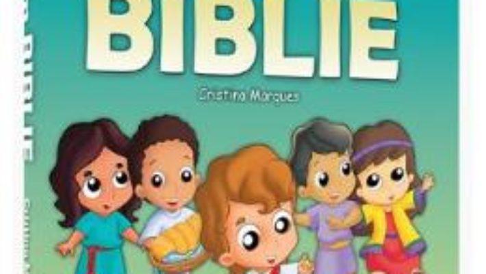 Cartea Copii din Biblie – Cristina Marques (download, pret, reducere)