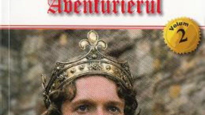 Cartea Capitanul Vol. 2: Aventurierul – Michel Zevaco (download, pret, reducere)