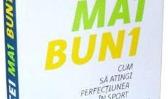 Cartea Cei mai buni – Matthew Syed (download, pret, reducere)