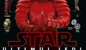 Cartea Star Wars: Ultimul Jedi – Ghid complet (download, pret, reducere)