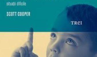 Cartea Alege cuvintele, nu batele si pietrele – Scott Cooper (download, pret, reducere)
