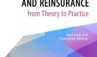 Cartea Insurance and Reinsurance from Theory to Practice – Oana Simona Caraman-Hudea (download, pret, reducere)