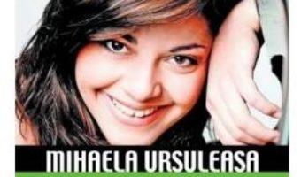 Cartea Destine controversate vol.8: Mihaela Ursuleasa – Dan-Silviu Boerescu (download, pret, reducere)