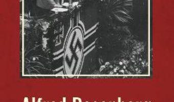 Cartea Jurnal 1934 – 1944 – Alfred Rosenberg (download, pret, reducere)