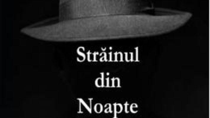 Cartea Strainul din noapte – Madalina Gheorghe (download, pret, reducere)