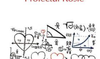 Cartea Proiectul Rosie – Graeme Simsion (download, pret, reducere)