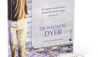Cartea Audiobook. Intelepciunea evurilor – Dr. Wayne W. Dyer (download, pret, reducere)